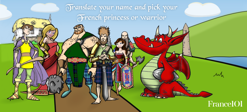 Begin your search for your French warrior or princess